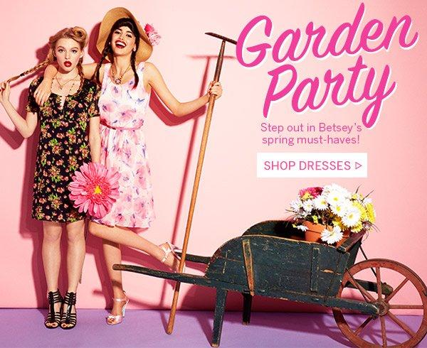 Garden Party! Shop Dresses