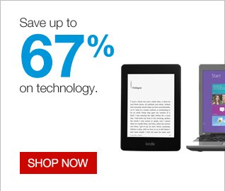 Save up to 67% on technology.