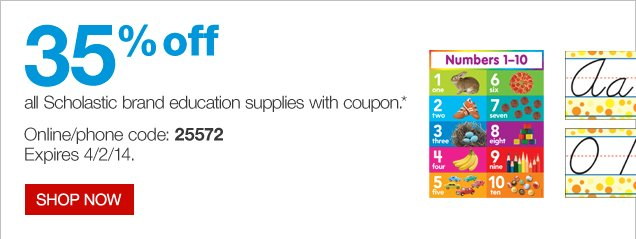 35% off all Scholastic brand education supplies with coupon.* Online/phone code: 25572. Expires 4/2/14. Shop now.