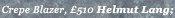 Crepe Blazer - £510 - Helmut Lang