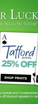 Tafford Prints 25% OFF - Shop Now