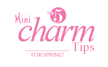 Mini Charm Tips