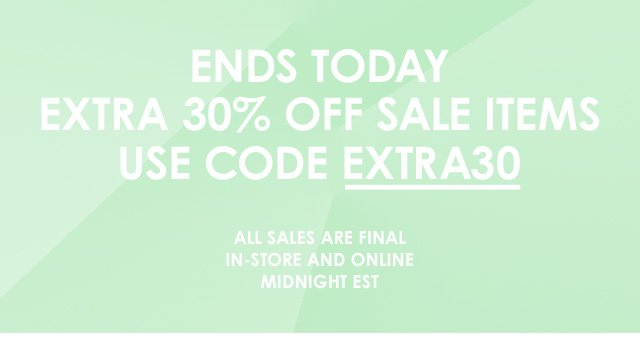 Ends Today: Extra 30% Off Sale Items