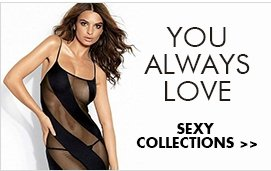 You always love Sexy Collections>>