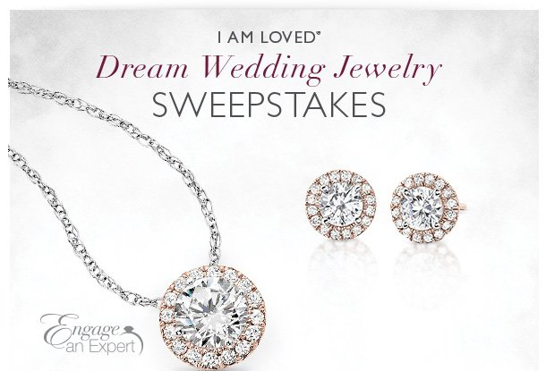 I AM LOVED - Dream Wedding Jewelry Sweepstakes