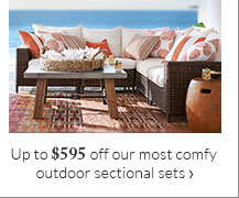 Up to $595 off our most comfy outdoor sectional sets