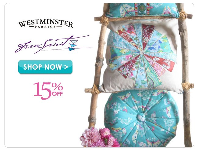 15% off Free Spirit & Westminster Fabric