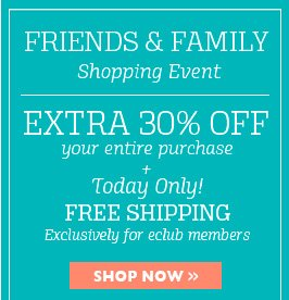 friends and family shopping event