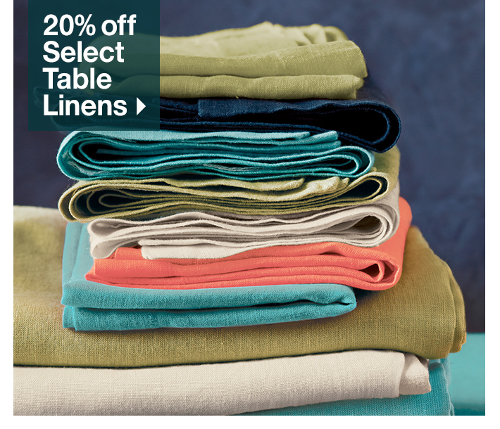 20% off Select Table Linens