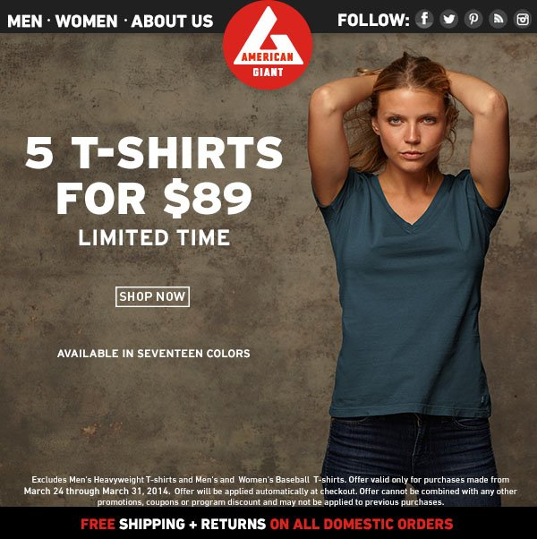 Women's T-Shirts: 5 for $89. 2 Styles, 17 Colors.
