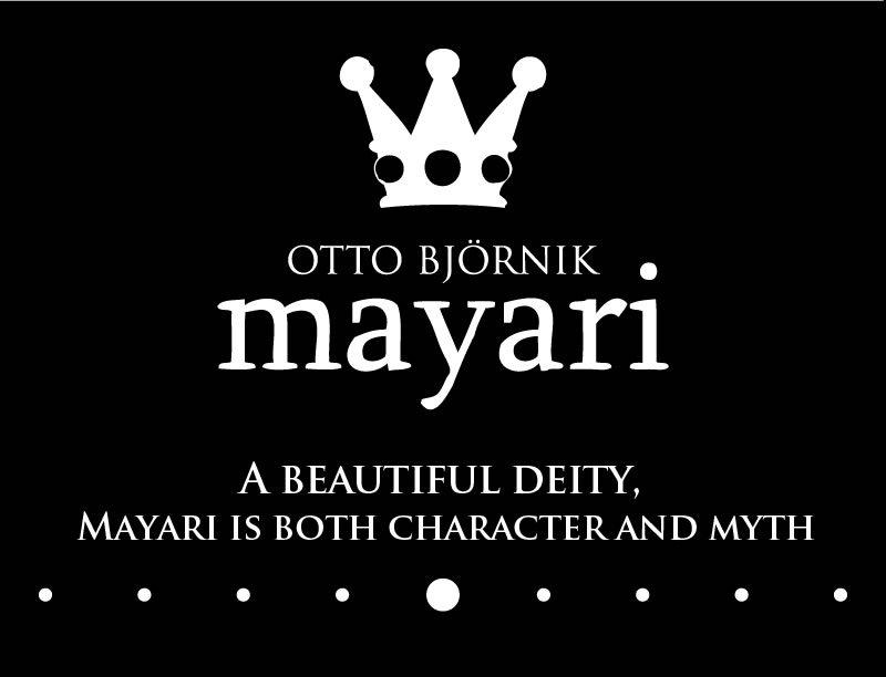 Otto BJornk Mayari.  A beautiful deity, Mayari is both character and myth.