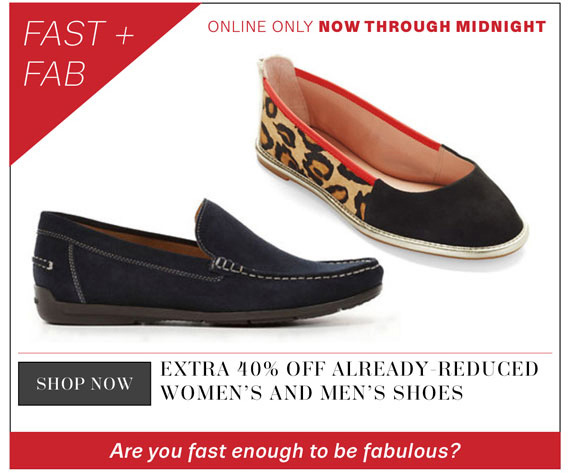 FAST + FAB. Online only now through midnight. Shop Now.