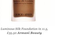 Luminous Silk Foundation in 11.5, £35.50 Armani Beauty