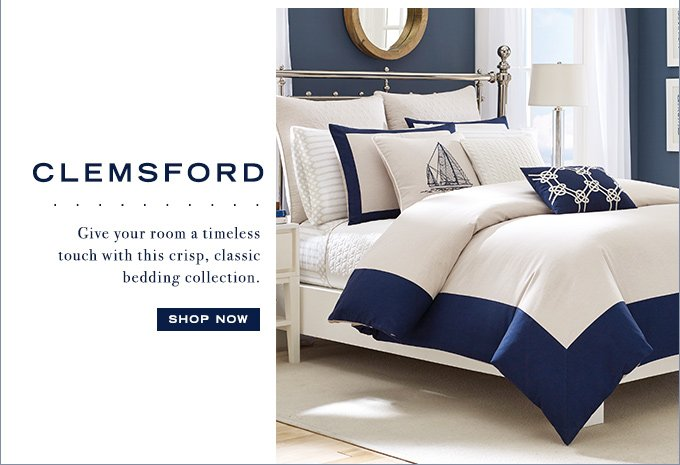 Shop The Clemsford Collection