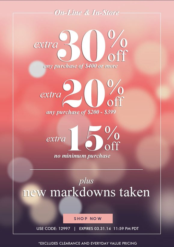 On-line & In-Store Sale! Use Code 12997 and Enjoy Up to 30% OFF Your Purchase · Hurry, Shop Now and SAVE!