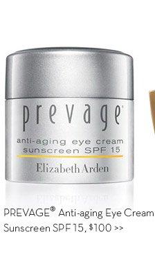 PREVAGE® Anti-aging Eye Cream Sunscreen SPF 15, $100.