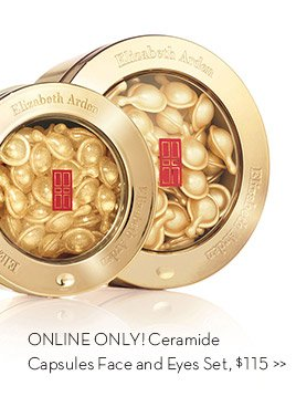 ONLINE ONLY! Ceramide Capsules Face and Eyes Set, $115.