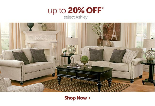 up to 20% OFF* select Ashley - Shop Now
