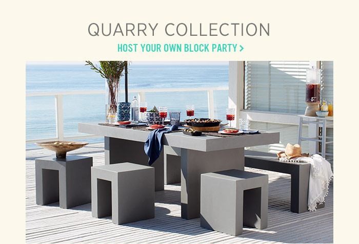 Quarry Collection. Host your own block party.