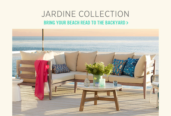 Jardine Collection. Bring your beach read to the backyard
