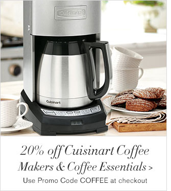 20% off Cuisinart Coffee Makers & Coffee Essentials - Use Promo Code COFFEE at checkout