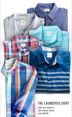The Laundered Shirt: Light and stylish in soft-washed cotton. From $45.00