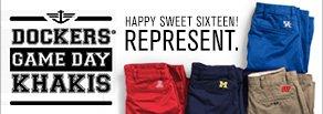 Dockers® Happy Sweet Sixteen! Represent!