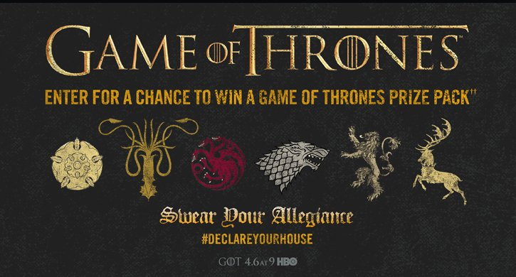 GAME OF THRONES - ENTER FOR A CHANCE TO WIN A GAME OF THRONES PRIZE PACK††