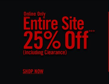ONLINE ONLY - ENTIRE SITE 25% OFF***