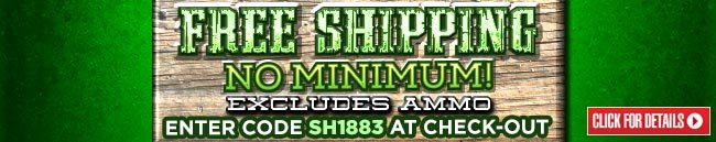 Sportsman's Guide's Free Standard Shipping - No Minimum Order! Enter Coupon Code SH1883 at checkout.