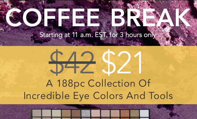Coffee Break A 188pc Collection of Incredible Eye Colors And Tools
