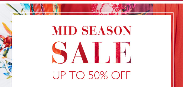 Up to 50% off Mid Season Sale