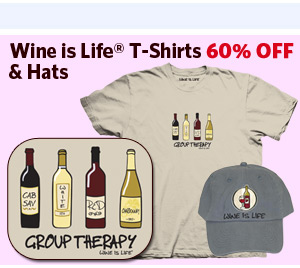 Wine is Life® T-Shirts & Hats 60% OFF