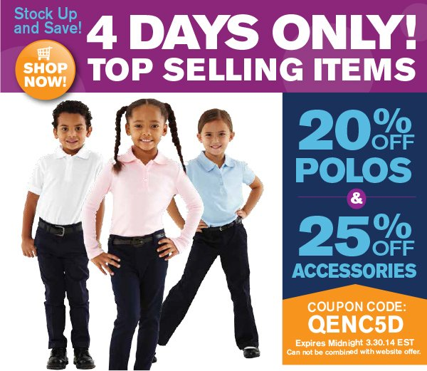 20% off polos; 25% off accessories. Four days only. Use Coupon Code QENC5D. Valid through midnight EST 3.30.14.