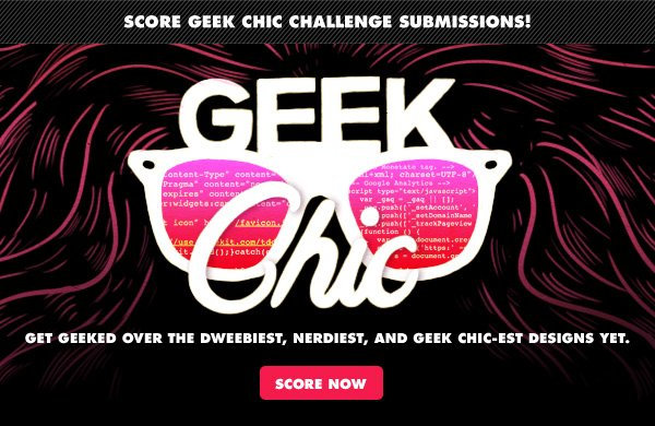 Score Geek Chic Submissions!