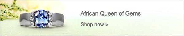 African Queen of Gems