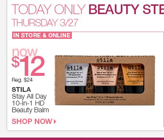 Thursday, 3/27 Beauty Steal - Stila Stay All Day 10-in-1 HD Beauty Balm, now $12 in store and online