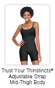 Trust Your Thinstincts® Adjustable Strap Mid-Thigh Body