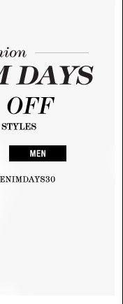 Fashion Denim Days 30% Off - Men