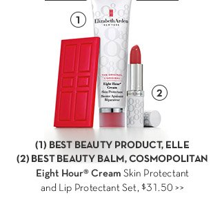 (1) BEST BEAUTY PRODUCT, ELLE (2) BEST BEAUTY BALM, COSMOPOLITAN. Eight Hour® Cream Skin Protectant and Lip Protectant Set, $31.50.