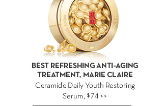 BEST REFRESHING ANTI-AGING TREATMENT, MARIE CLAIRE. Ceramide Daily Youth Restoring Serum, $74.