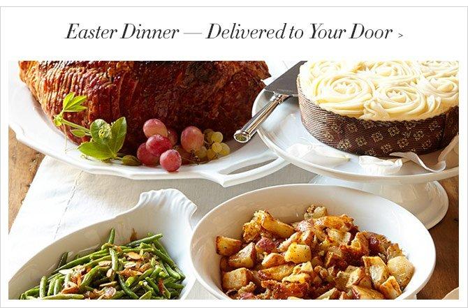 Easter Dinner — Delivered to Your Door