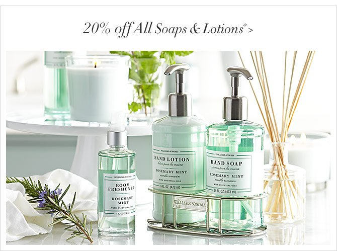 20% off All Soaps & Lotions*