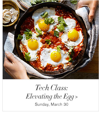 Tech Class: Elevating the Egg - Sunday, March 30