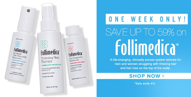 7 Day SaleSave Up To 59% on FollimedicaDeck: A life-changing, clinically proven system tailored for men and women struggling with thinning hair and hair loss on the top of the scalp.Shop Now>>*Sale ends 4/2