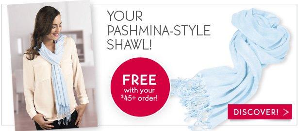 YOUR PASHMINA-STYLE SHAWL!