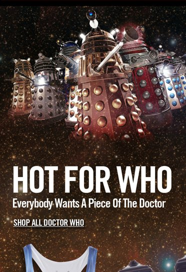 HOT FOR WHO - SHOP ALL DOCTOR WHO