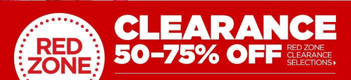 RED ZONE | CLEARANCE 50-75% OFF RED ZONE CLEARANCE SELECTIONS