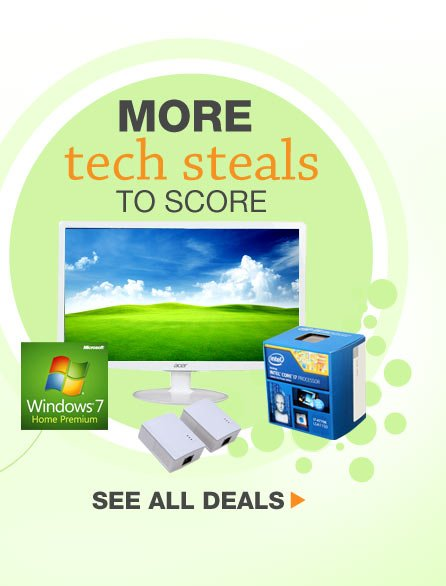 MORE TECH STEALS TO SCORE. See All Deals