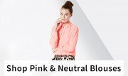 Shop Pink & Neutral Blouses